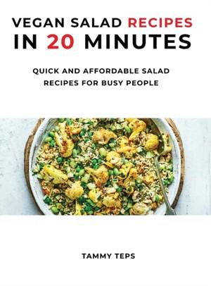 Vegan Salad Recipes In 20 Minutes