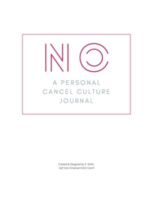 No. A Personal Cancel Culture Journal