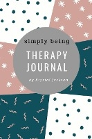 Simply Being Therapy Journal