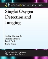 Singlet Oxygen Detection and Imaging