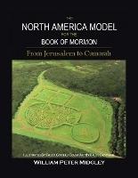 The North America Model For The Book Of Mormon