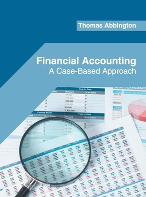 Financial Accounting: A Case-based Approach