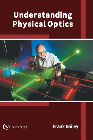 Understanding Physical Optics