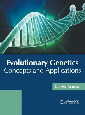 Evolutionary Genetics: Concepts And Applications