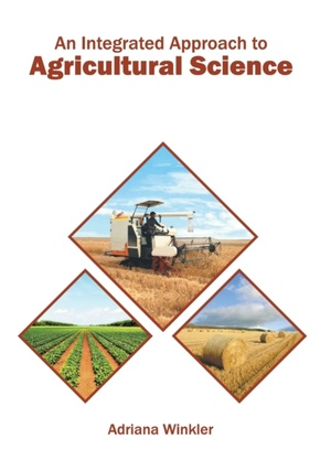 An Integrated Approach To Agricultural Science