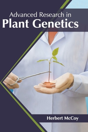 Advanced Research In Plant Genetics