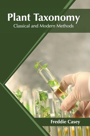 Plant Taxonomy: Classical And Modern Methods