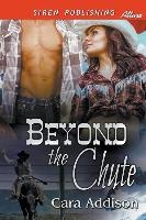 Beyond The Chute (siren Publishing Allure)