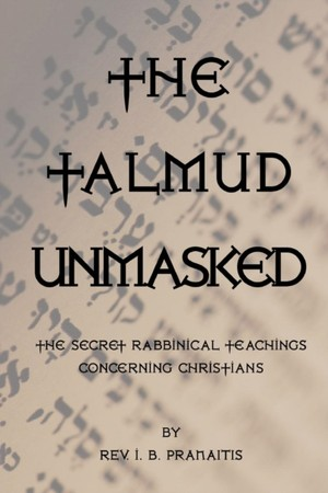 The Talmud Unmasked