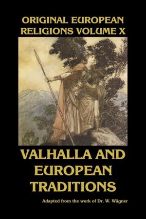 Original European Religions Volume X