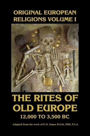 Original European Religions Volume I