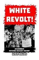 White Revolt!