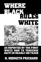 Where Black Rules White