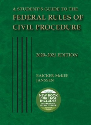 A Student's Guide To The Federal Rules Of Civil Procedure, 2020-2021