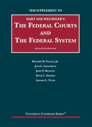 The Federal Courts And The Federal System, 2020 Supplement