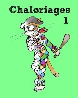 Chaloriages 1