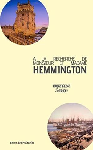 La Recherche De Monsieur Et Madame Hemmington - Partie 2