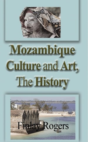 Mozambique Culture And Art, The History