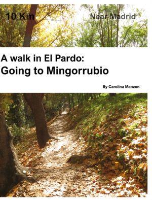 A Walk In El Pardo