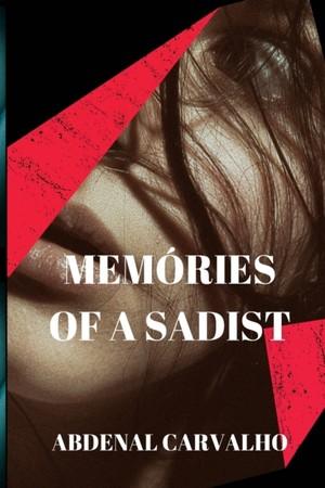 Memories Of A Sadist