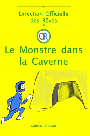 Le Monstre Dans La Caverne (direction Officielle Des Reves - Vol.3)