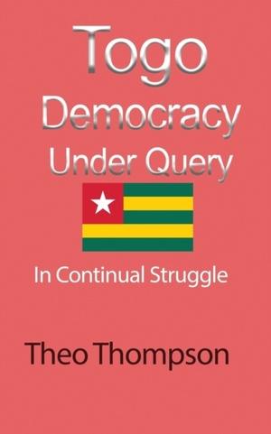 Togo Democracy Under Query