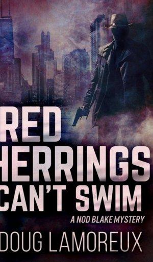 Red Herrings Can't Swim (nod Blake Mysteries Book 2)
