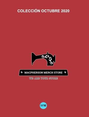 Macpherson Merch Store - Coleccion Octubre (2020)