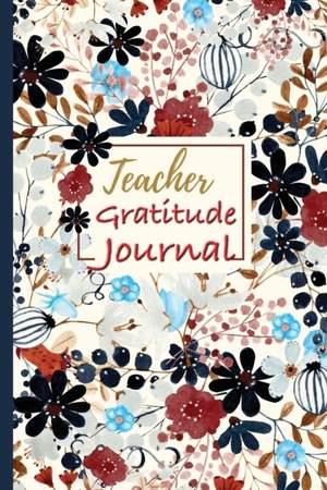 Teacher Gratitude Journal