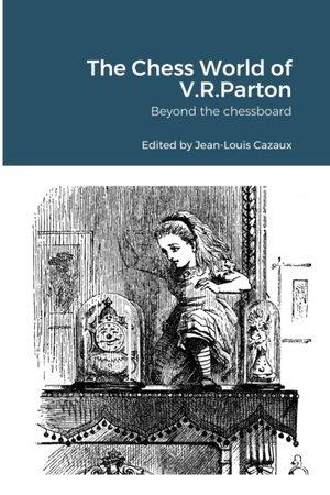 The Chess World Of V.r.parton