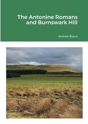 The Antonine Romans And Burnswark Hill