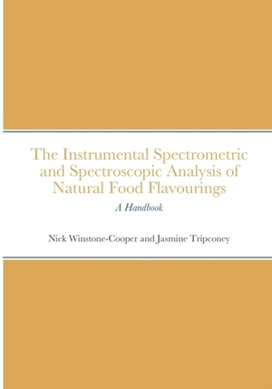 The Instrumental Spectrometric And Spectroscopic Analysis Of Natural Food Flavourings