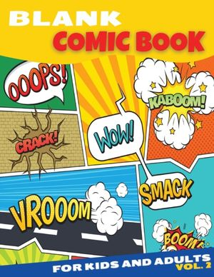 Blank Comic Book For Kids And Adults
