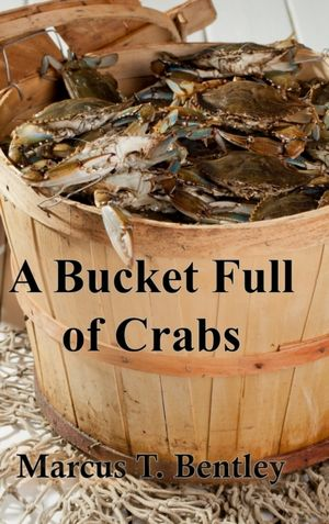 A Bucket Full Of Crabs