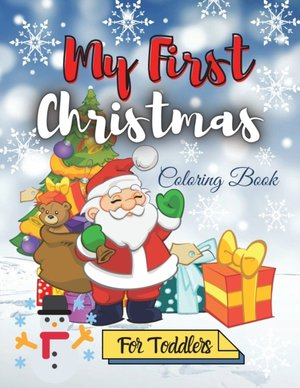 My First Christmas Coloring Book For Toddlers