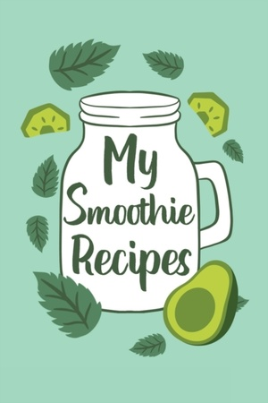 My Smoothie Recipes