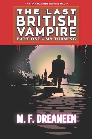 The Last British Vampire