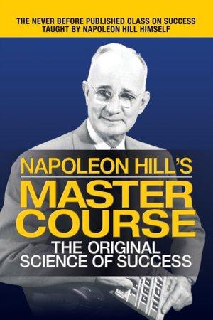 Napoleon Hill's Master Course