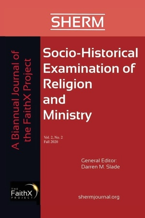 Socio-Historical Examination of Religion and Ministry, Volume 2, Issue 2
