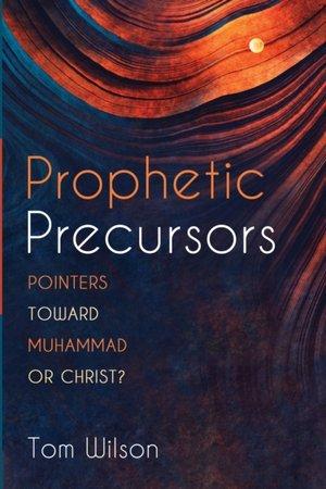 Prophetic Precursors