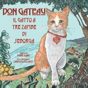 Don Gateau Il Gatto A Tre Zampe Di Seborga