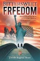 Bittersweet Freedom