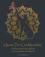 Quote Zen Cat Mandalas