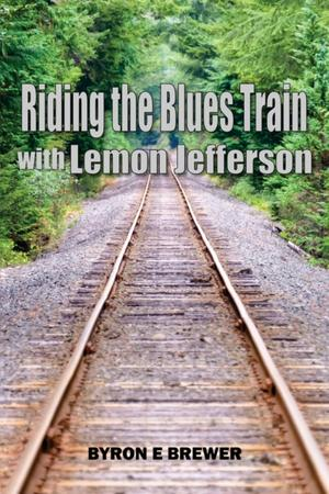RIDING THE BLUES TRAIN W/LEMON