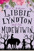 Libbie Lyndton And The Midewiwin