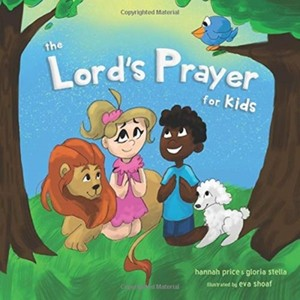 The Lord's Prayer For Kids (paperback)