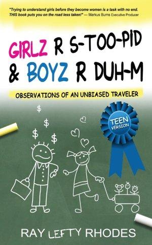 Girlz-r-stoo-pid And Boyz-r-duh-m