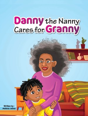Danny The Nanny Cares For Granny