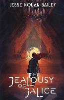 The Jealousy Of Jalice