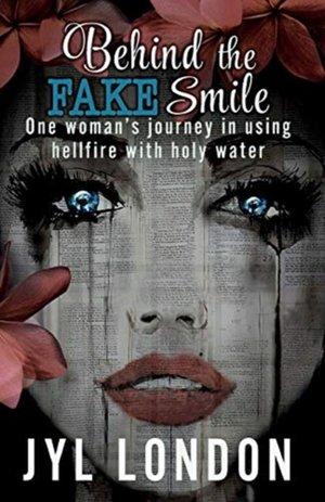 Behind The Fake Smile
